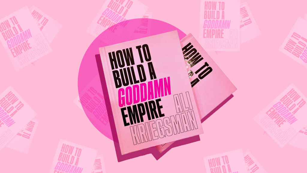 how-to-build-a-goddamn-empire-book